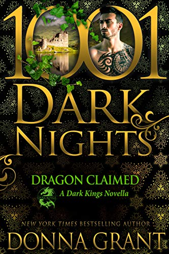 Dragon Claimed: A Dark Kings Novella Donna Grant