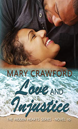 Love and Injustice (Hidden Hearts #10) Mary Crawford
