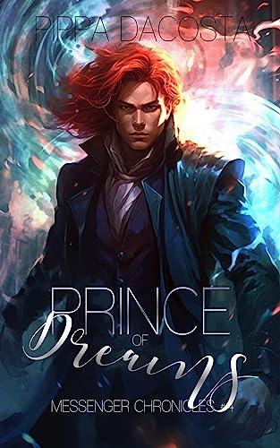 Prince of Dreams  Pippa DaCosta