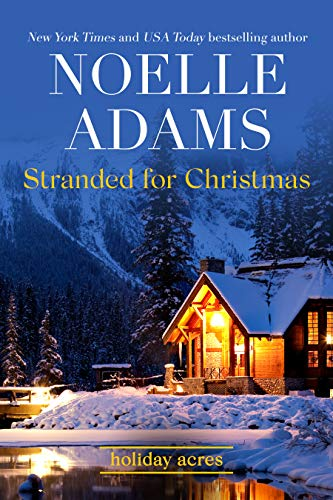 Stranded for Christmas Noelle Adams