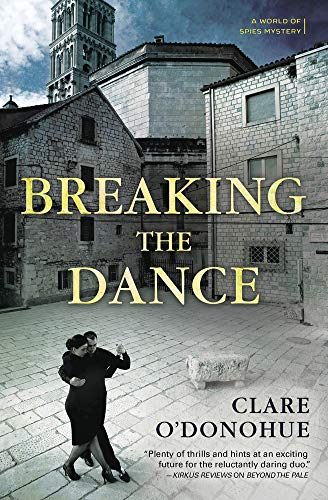 Breaking the Dance (A World of Spies Mystery Book 2)  Clare O'Donohue
