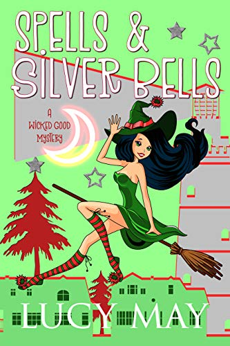 Spells and Silver Bells Lucy May