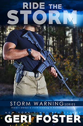 Ride the Storm (Storm Warning #4) Geri Foster