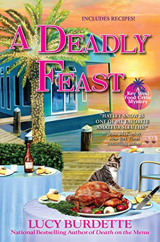 A Deadly Feast: A Key West Food Critic Mystery Lucy Burdette