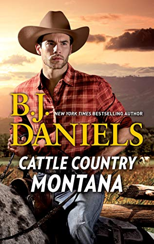 Cattle Country Montana: An Anthology B.J. Daniels