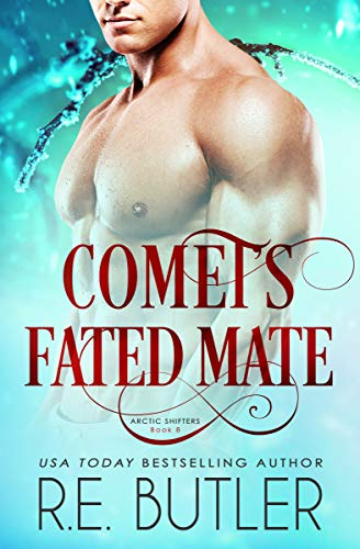 Comet's Fated Mate RE Butler