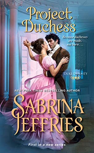 Project Duchess (Duke Dynasty Book 1)  Sabrina Jeffries