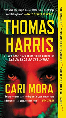 Cari Mora: A Novel Thomas Harris