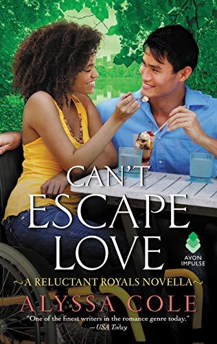 Can't Escape Love: A Reluctant Royals Novella  Alyssa Cole