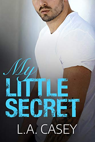 My Little Secret  L.A. Casey