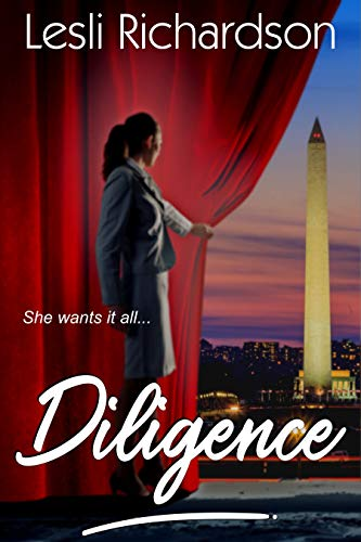 Diligence (Determination Trilogy #2) Lesli Richardson