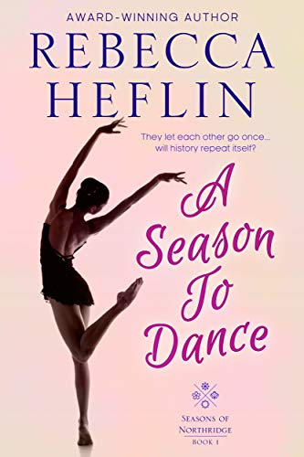 A Season to Dance Rebecca Heflin