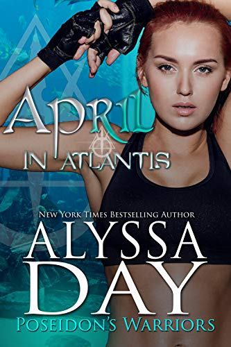 April in Atlantis Alyssa Day