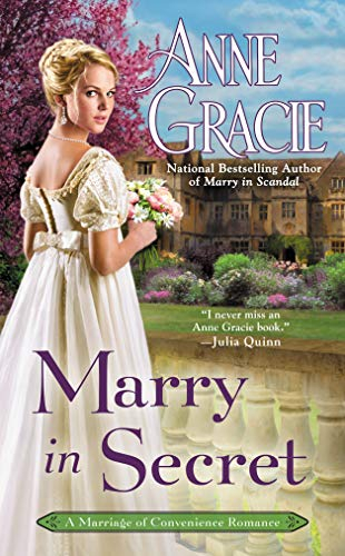 Marry in Secret (Marriage of Convenience Book 3)  Anne Gracie