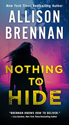 Nothing to Hide (Lucy Kincaid Novels Book 15) Allison Brennan
