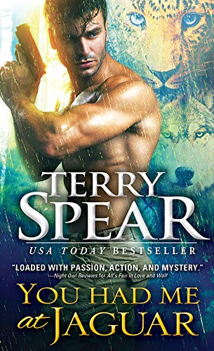 You Had Me at Jaguar (Heart of the Shifter #1) Terry Spear