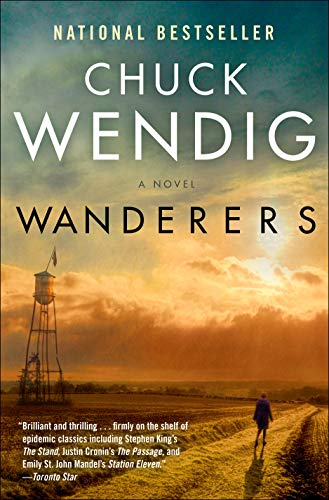 Wanderers: A Novel  Chuck Wendig