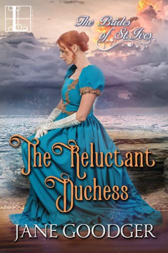 The Reluctant Duchess (The Brides of St. Ives Book 4)  Jane Goodger
