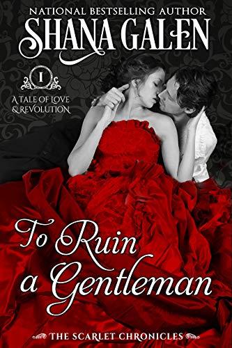 To Ruin a Gentleman Shana Galen