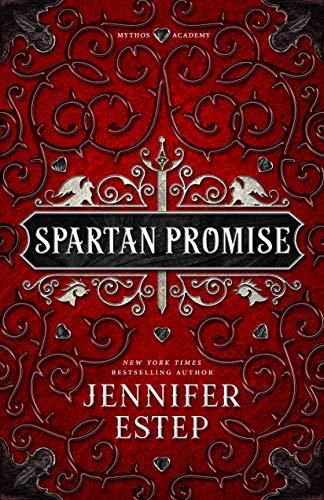 Spartan Promise: A Mythos Academy Spinoff #2 Jennifer Estep