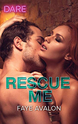 Rescue Me  Faye Avalon