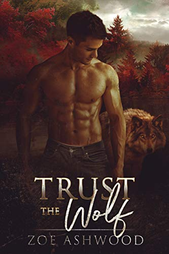 Trust the Wolf Zoe Ashwood