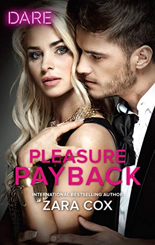 Pleasure Payback (The Mortimers: Wealthy & Wicked)  Zara Cox