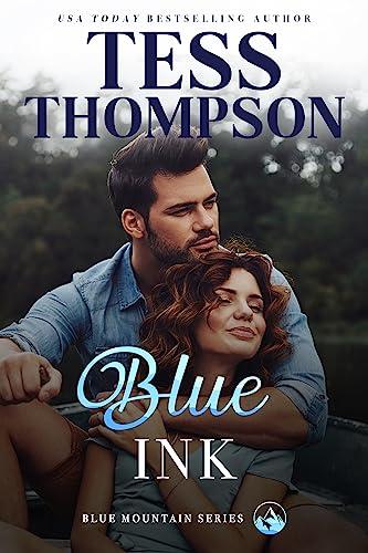 Blue Ink (Blue Mountain #3) Tess Thompson