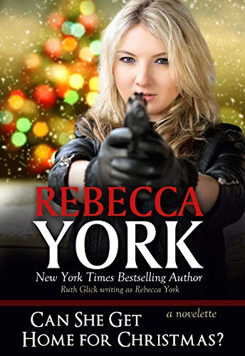 Can She Get Home for Christmas? Rebecca York