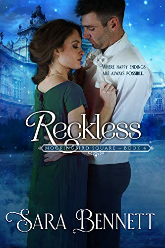 Reckless (Mockingbird Square #4) Sara Bennett