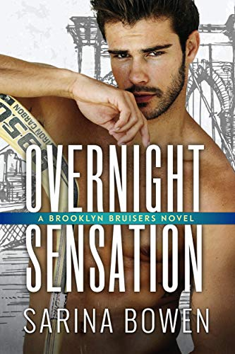 Overnight Sensation  Sarina Bowen
