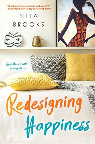Redesigning Happiness  Nita Brooks