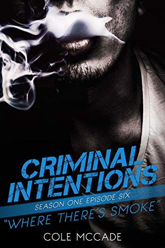 Criminal Intentions: Season One, Episode Six Cole McCade