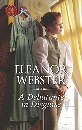 A Debutante in Disguise  Eleanor Webster