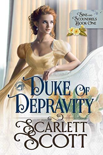 Duke of Depravity Scarlett Scott