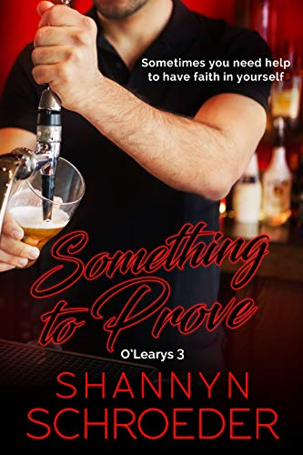 Something to Prove (O'Learys #3) Shannyn Schroeder