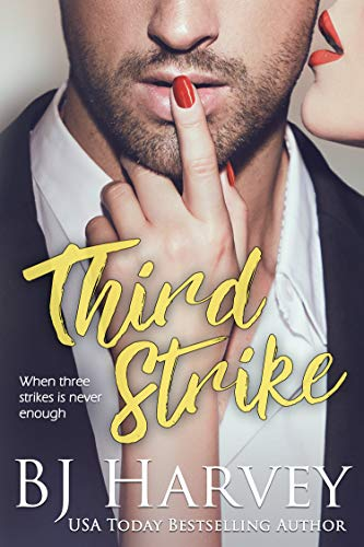 Third Strike (Chances #3) B.J. Harvey