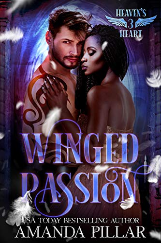 Winged Passion (Heaven's Heart #3) Amanda Pilar