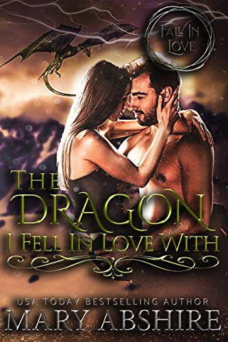 The Dragon I Fell in Love With Mary Abshire