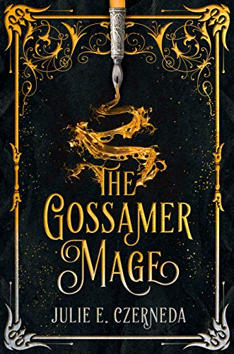 The Gossamer Mage Julie E. Czerneda