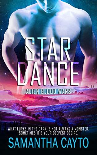 Star Dance (Alien Blood Wars #4) Samantha Cayto