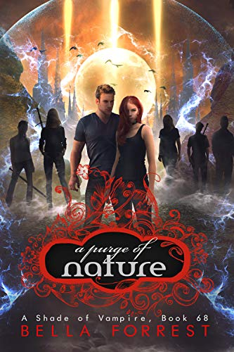 A Shade of Vampire 68: A Purge of Nature Bella Forrest