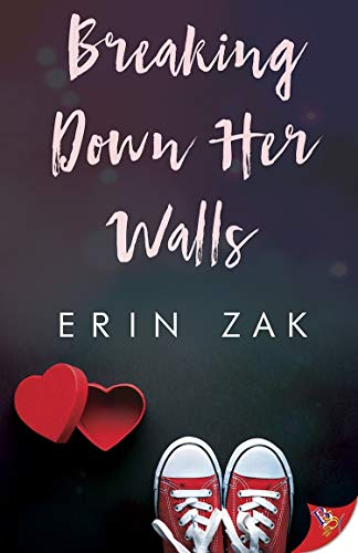 Breaking Down Her Walls Erin Zak