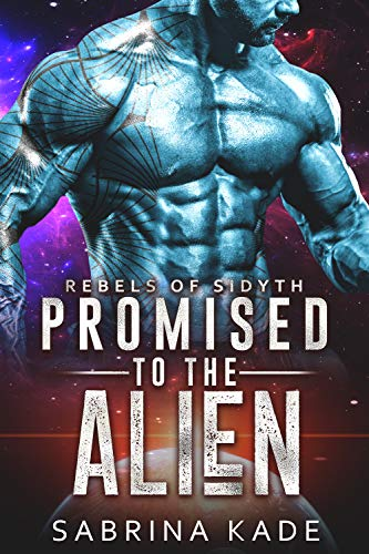 Promised (Rebels of Sidyth #3) Sabrina Kade