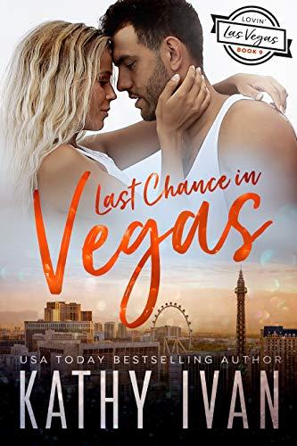 Last Chance in Vegas Kathy Ivan