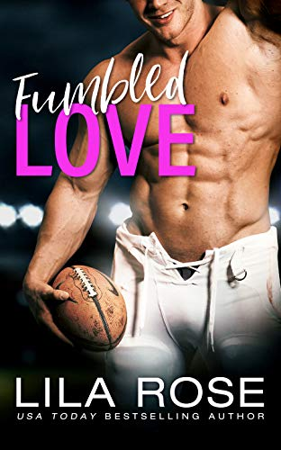 Fumbled Love Lila Rose