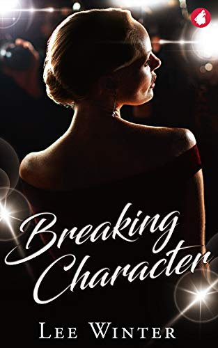 Breaking Character Lee Winter