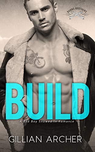 Build (Burns Brothers #1) Gillian Archer