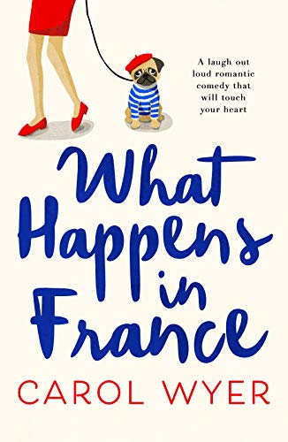 What Happens in France Carol Wyer