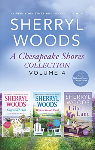 A Chesapeake Shores Collection Volume 4: An Anthology  Sherryl Woods